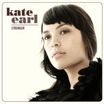 stronger - kate earl