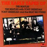 the early tapes of the beatles - the beatles, tony sheridan
