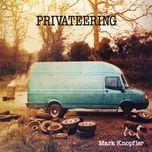 privateering - mark knopfler