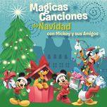 magicas canciones de navidad con mickey y sus amigos - v.a