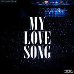 my love song (single) - cross gene
