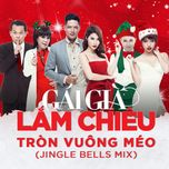 tron vuong meo (jingle bells mix) (single) - addy tran