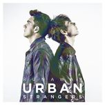 runaway - urban strangers