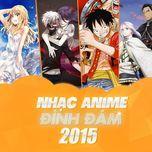 nhac anime duoc nghe nhieu nhat 2015 - v.a