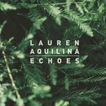 echoes (single) - lauren aquilina