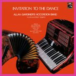 invitation to the dance - allan gardiner and his accordion band
