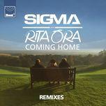 coming home (remixes ep) - sigma, rita ora