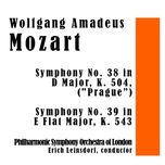 "wolfgang amadeus mozart: symphony no. 38 in d major, k. 504, (prague"") / symphony no. 39 in e flat major, k. 543 - philharmonic symphony orchestra of london, erich leinsdorf"
