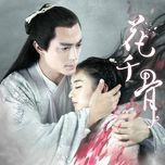 hoa thien cot - the journey of flower (vietsub) - v.a, wallace huo (hoac kien hoa), zhao li ying (trieu le dinh)