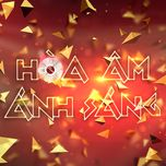 the remix - hoa am anh sang 2016 (full show) - v.a