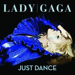 just dance (ep) - lady gaga