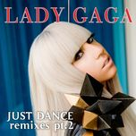 Just Dance (Remixes, Pt. 2) (EP)