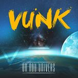 un nou univers (single)  - vunk