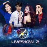 the remix - hoa am anh sang 2016 (liveshow 2) - v.a