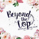 Beyond The Top (Phim Sitcom) - Soobin Hoàng Sơn, Mlee, Phương Ly, Antei