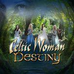 destiny - celtic woman