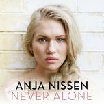 never alone (single) - anja nissen