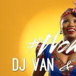 #woman (single) - tyrane, dj van