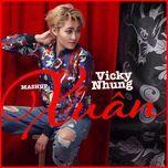 mashup xuan (single) - vicky nhung