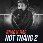 nhac v-rap hot thang 2 - v.a