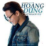 ke hoach yeu (single) - nguyen hoang dung