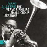 the verve & philips small group sessions - dizzy gillespie