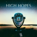 sights & sounds - high hopes