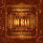 dj bliss presents made in dubai - dj bliss