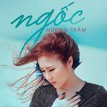 ngoc (single) - huong tram