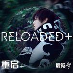 reloaded + (mini album) - lu han (loc ham)