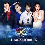 the remix - hoa am anh sang 2016 (liveshow 6) - v.a
