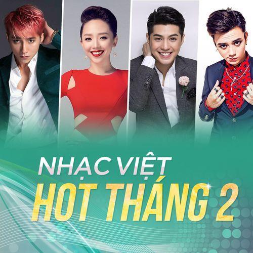 Nhạc Việt Hot Tháng 2