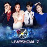 the remix - hoa am anh sang 2016 (liveshow 7) - v.a