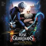 rise of the guardians (music from the motion picture) - alexandre desplat