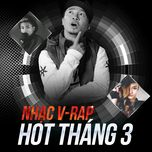 nhac v-rap hot thang 3 - v.a