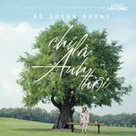 Chỉ Là Anh Thôi (Gái Già Lắm Chiêu OST) (Single) - Hồ Quỳnh Hương