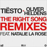 the right song (remixes ep)  - tiesto, oliver heldens
