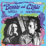 bonnie and clyde - brigitte bardot, serge gainsbourg