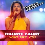 who you are (the voice van vlaanderen 2016) (single)  - naomy laure