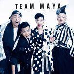 Tuyển Tập Các Ca Khúc Của Team Maya Tại The Remix - Hòa Âm Ánh Sáng 2016 - Maya, Javix, DJ Take