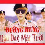hau due mat troi - duong hung