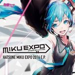 miku expo 2016 e.p - hatsune miku