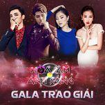 the remix - hoa am anh sang 2016 (gala trao giai) - v.a