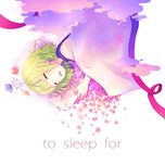 to sleep for - nizimine kakoi, pibo-p