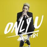 only u (single) - hoang ton