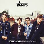 i found a girl (single)  - the vamps, omi