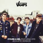i found a girl (acoustic single) - the vamps, omi