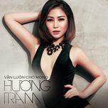 van luon cho mong (single) - huong tram