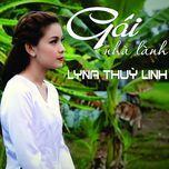 gai nha lanh (single) - lyna thuy linh