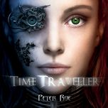 time traveller - peter roe